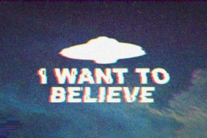 The X Files, I Want To Believe, Aliens, Ovni, Universe, Typography, Vintage
