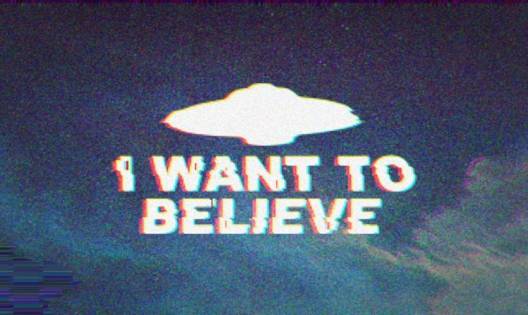 The X Files I Want To Believe Aliens Ovni Universe Typography