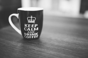 Keep Calm and..., Drink, Coffee, Black