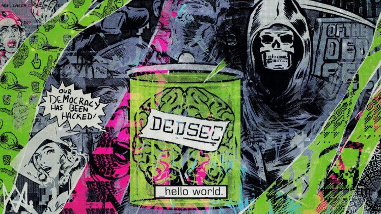 DEDSEC, Watch Dogs, Hacking, Democracy, Hello World, Watch