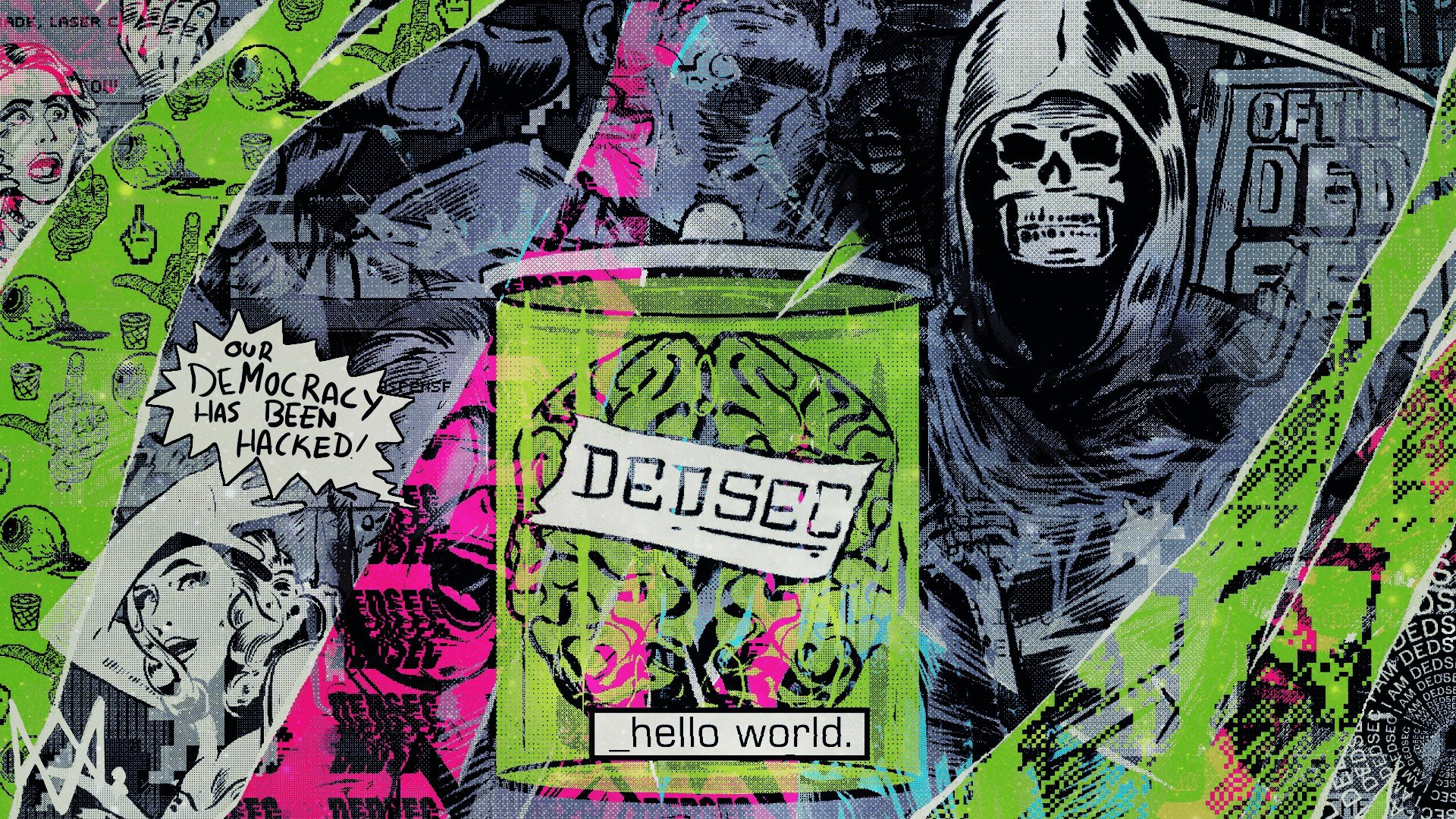 Dedsec Watch Dogs Hacking Democracy Hello World Watch Dogs 2