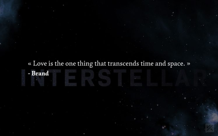 Interstellar Movie Love Inspirational Space Quote