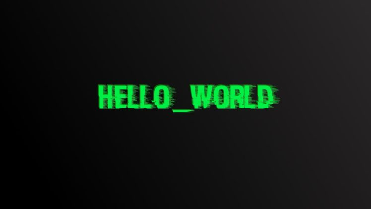 Hello World, Glitch art, Digital art, Typography HD Wallpaper Desktop Background
