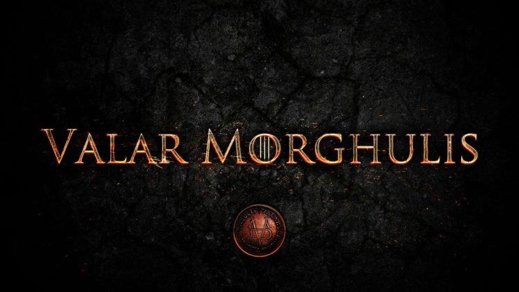 Game Of Thrones Valar Morghulis Hd Wallpapers Desktop And
