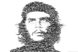 Che Guevara, Revolutionary, Typographic portraits