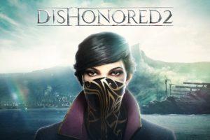 dishonored 2, Dishonored
