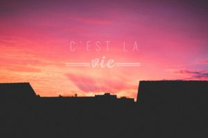 photography, Nature, Sunset, Sun, Quote, C&039;est la vie, Landscape, Architecture, Sky