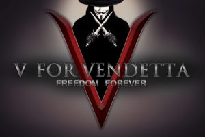 V, V for Vendetta